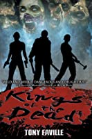 Kings of the Dead (Revised & Expanded)