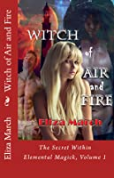 Witch of Air and Fire: The Secret Within