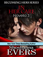 In Her Care (Becoming Hers #3)