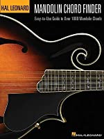 Mandolin Chord Finder: Easy-To-Use Guide to Over 1000 Mandolin Chords