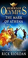 The Mark of Athena (Heroes of Olympus, #3)