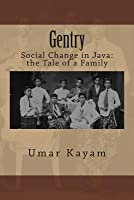 Gentry: Social Change in Java: The Tale of a Family