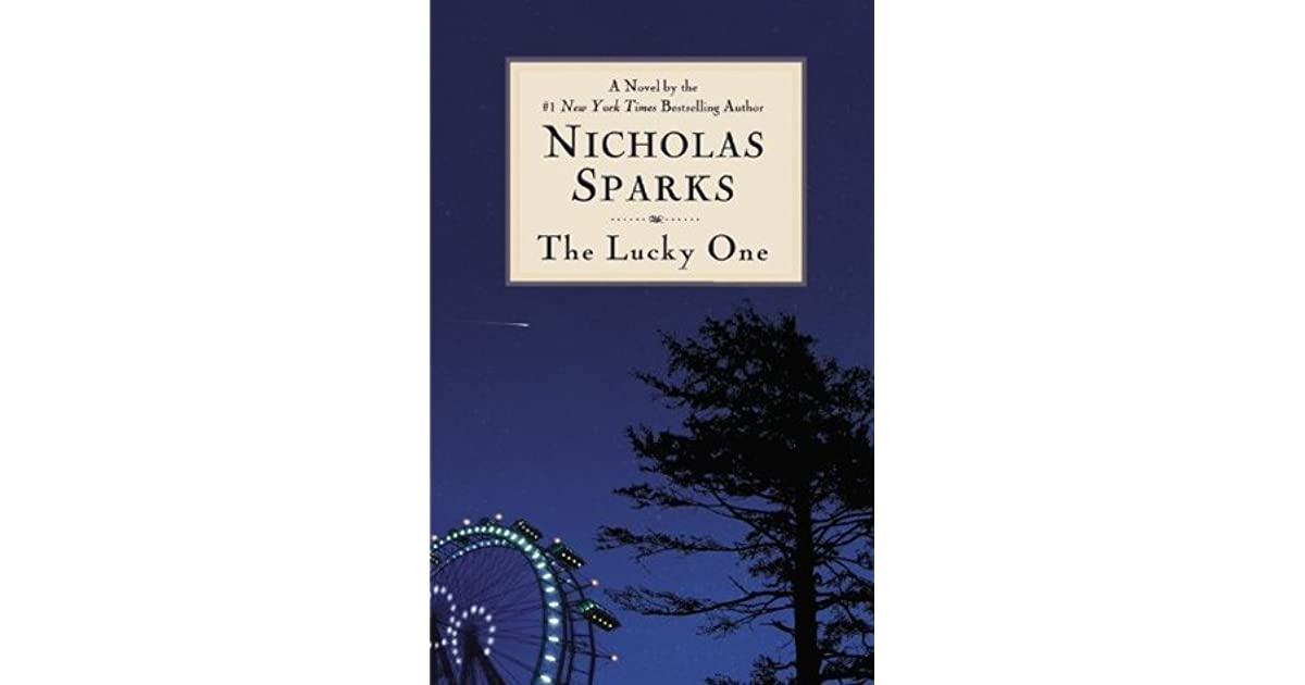 book review on the lucky one Welcome to ex libris, humble home of my reading and bookaholic addiction :-) i'm an avid reader, book blogger and bookaholic i couldn't live without sunshine, clouds.