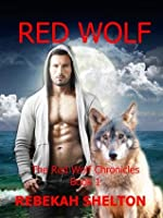 Red Wolf (The Red Wolf Chronicles, #1)