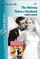 The Heiress Takes a Husband (Silhouette Romance)