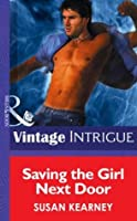 Saving the Girl Next Door (Mills & Boon Intrigue) (Heroes, Inc. - Book 3)