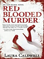 Red Blooded Murder (An Izzy McNeil Novel)