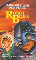 Robot Blues (Mag Force 7, #2)
