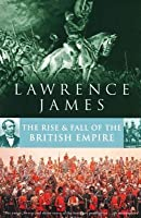 Rise And Fall Of The British Empire