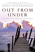 Out From Under: The Impact of Homosexual Parenting