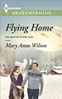 Flying Home (Carsons of Wolf Lake #2)