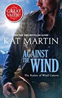 Against The Wind (Raines of Wind Canyon, #1)