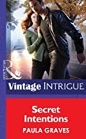 Secret Intentions (Mills & Boon Intrigue) (Cooper Security - Book 6)