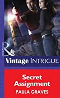 Secret Assignment (Mills & Boon Intrigue) (Cooper Security, Book 4)