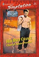 Her Only Chance (Men of Chance)