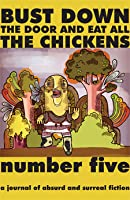 Bust Down the Door and Eat All the Chickens (Issue 5)