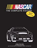 Nascar The Complete History: 2011 Edition