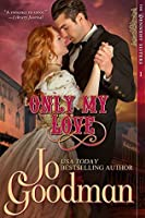 Only My Love (Dennehy Sisters, #1)