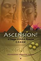 Ascension! (Simplified Chinese): An analysis of the Art of Ascension as taught by the Ishayas