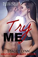 Try Me (Don't Lie To Me, #2)