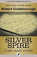 Silver Spire (The Nero Wolfe Mysteries)