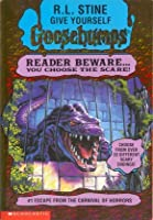 Escape from the Carnival of Horrors (Give Yourself Goosebumps, #1)