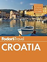Fodor's Croatia: with a Side Trip to Montenegro (Full-color Travel Guide)
