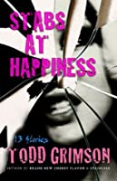 Stabs at Happiness: 13 Stories