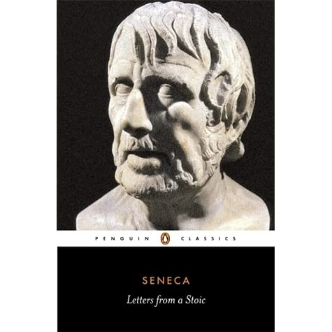 letters from a stoic by seneca reviews discussion bookclubs lists