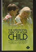 Emotional Care of Your Child