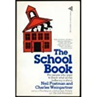 The School Book; for People Who Want to Know What All the Hollering is About