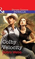 Colby Velocity (Mills & Boon Intrigue) (Colby Agency Book 40)