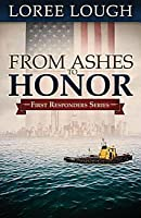 From Ashes to Honor (First Responders #1)