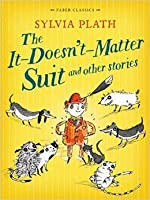 The It-Doesn't-Matter-Suit and Other Stories