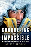 Conquering the Impossible: My 12,000-Mile Journey Around the Arctic Circle