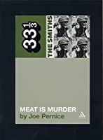 The Smiths' Meat is Murder: 5 (33 1/3)