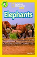 Elephants (National Geographic Kids Readers, Level 3)