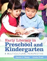 Early Literacy in Preschool and Kindergarten: A Multicultural Perspective (4th Edition)