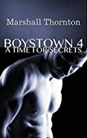 A Time For Secrets (Boystown #4)