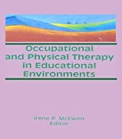 Occupational and Physical Therapy in Educational Environments