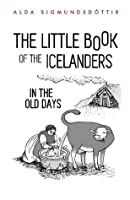 The Little Book of the Icelanders in the Old Days