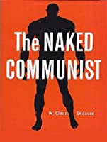The Naked Communist [Ill. Edition]