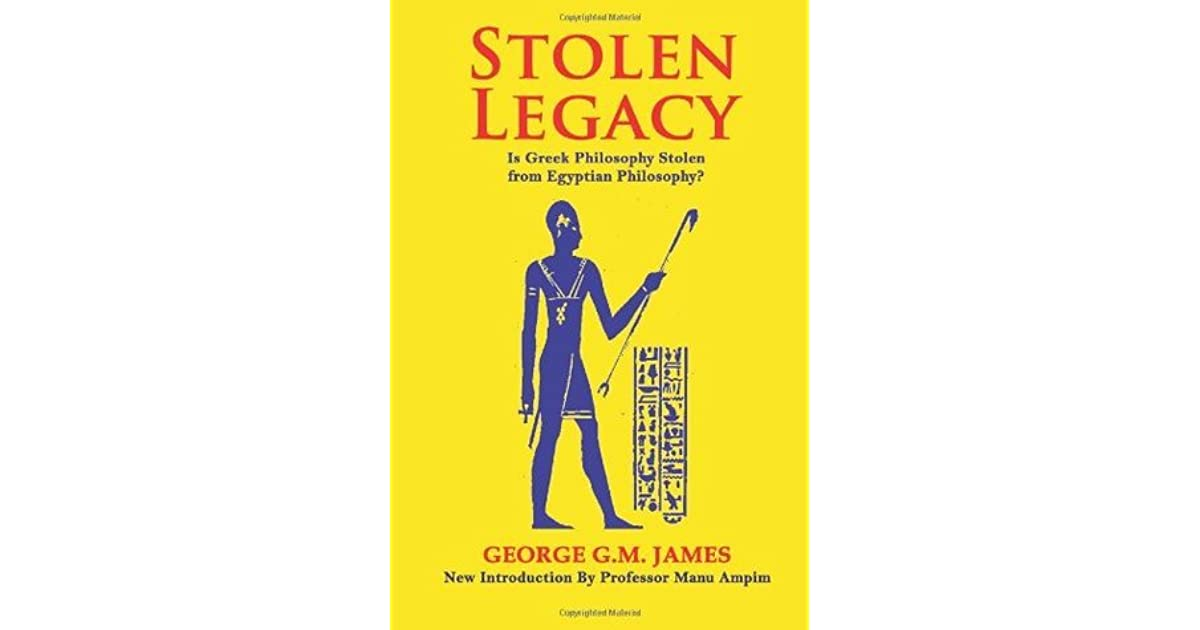 egyptian legacy stolen by greeks essay It's in the way that the legacies of ancient greece have been taken up, admired,  re-formulated and manipulated by every culture between theirs.