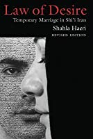 Law of Desire: Temporary Marriage in Shi'i Iran, Revised Edition