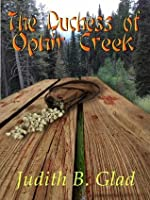 The Duchess of Ophir Creek (Behind the Ranges Book 3)