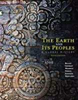 The Earth and Its Peoples: A Global History, Volume II: Since 1500: 2