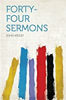 Forty-four Sermons