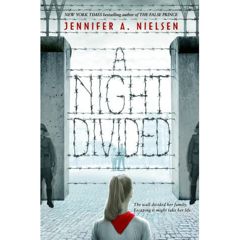 A Night Divided by Jennifer A. Nielsen — Reviews, Discussion ...