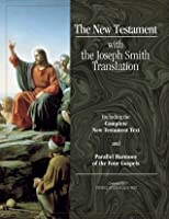 The New Testament with the Joseph Smith Translation