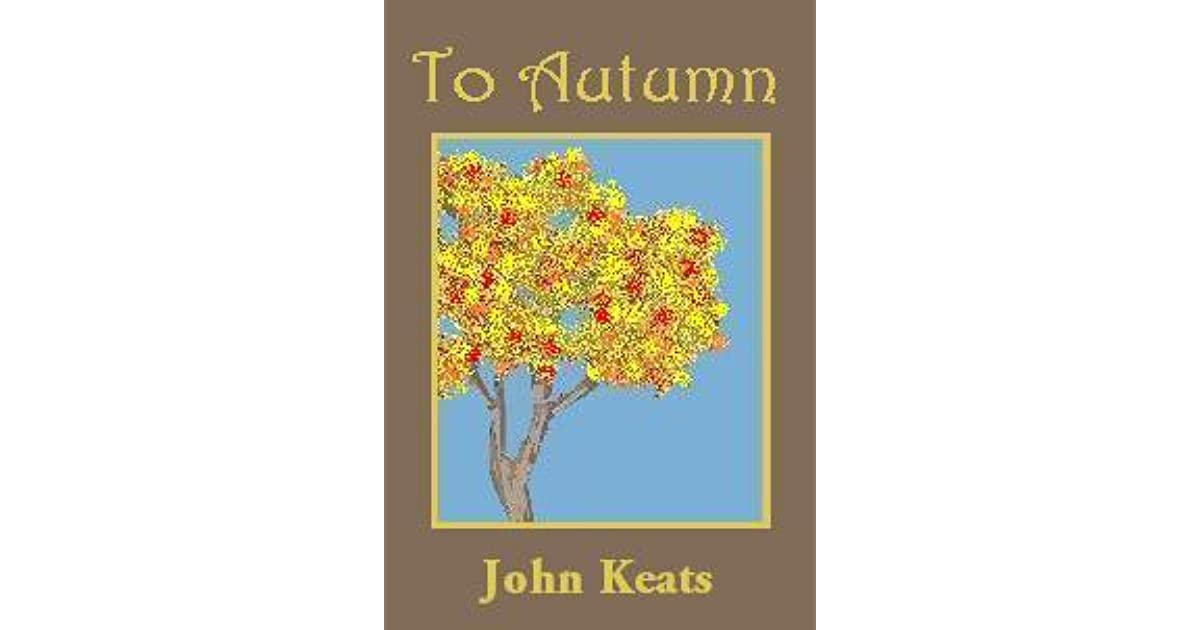 To Autumn John Keats: Reviews, Discussion, Bookclubs